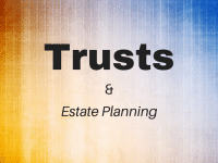 Trusts & Estate Planning